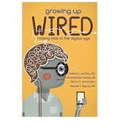 Growing Up Wired Raising Kids in the Digital Age by Queena N. Lee-Chua, Ma. Isabel Sison-Dionisio, Nerisa C. Fernandez and Michele S. Alignay. (Anvil Publishing, Inc.)